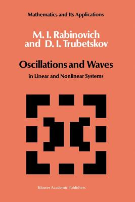 Oscillations and Waves: In Linear and Nonlinear Systems - Rabinovich, M I