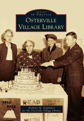 Osterville Village Library - Sammarco, Anthony M