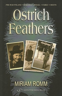 Ostrich Feathers - Romm, Miriam, and Caine, Danielle (Translated by)