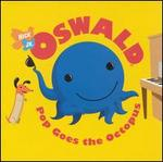 Oswald: Pop Goes the Octopus