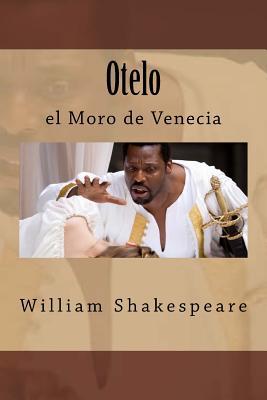 Otelo: El Moro de Venecia - Shakespeare, William