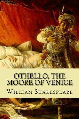 Othello, the Moore of Venice - Shakespeare, William, and Mybook (Editor)