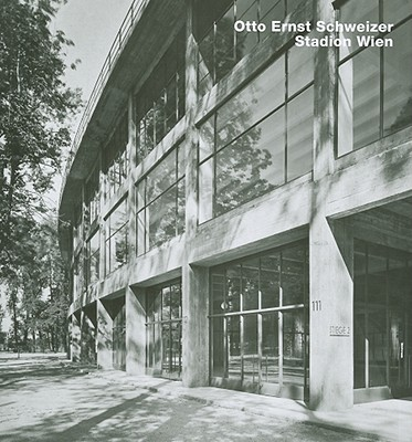 Otto Ernst Schweizer, Stadium in Vienna: Stadion Wien - Boyken, Immo (Introduction by)