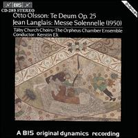 Otto Olsson: Te Deum Op. 25; Jean Langlais: Messe Solennele (1950) - Erik Lundkvist (organ); Peter Bengtson (organ)