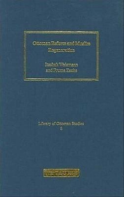 Ottoman Reform and Muslim Regeneration - Weismann, Itzchak (Editor)