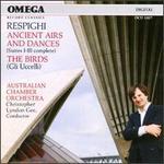 Ottorino Respighi: Ancient Airs and Dances; Gli Uccelli (The Birds)