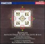 Ottorino Respighi: Antiche Danze ed arie per Liuto, III Suite
