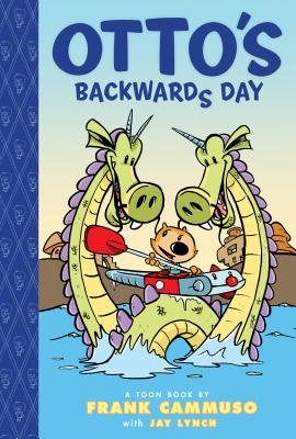 Otto's Backwards Day - Cammuso, Frank