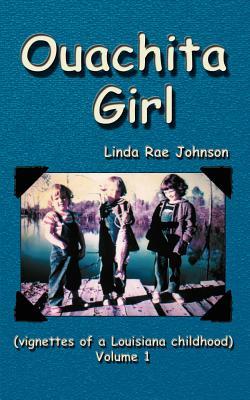 Ouachita Girl - Johnson, Linda Rae
