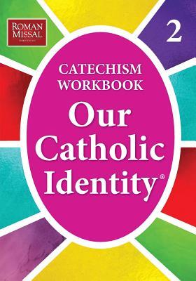 Our Catholic Identity: Bk. 2 - Stefano, Ed De