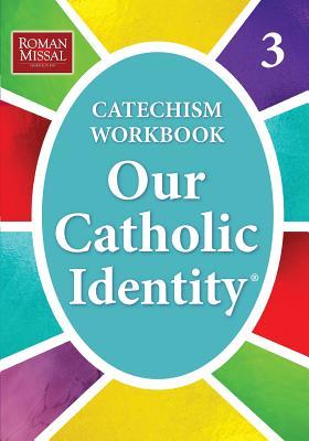 Our Catholic Identity: Bk. 3 - Stefano, Ed De