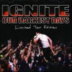 Our Darkest Days [Germany Tour Edition]