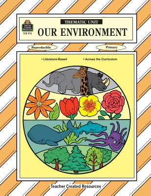 Our Environment Thematic Unit - Sterling, Mary Ellen