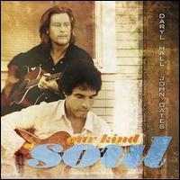 Our Kind of Soul - Daryl Hall & John Oates