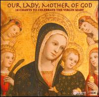 Our Lady, Mother of God - Divna Ljubojevic (vocals); Benedictine Monks of Santo Domingo de Silos (choir, chorus);...