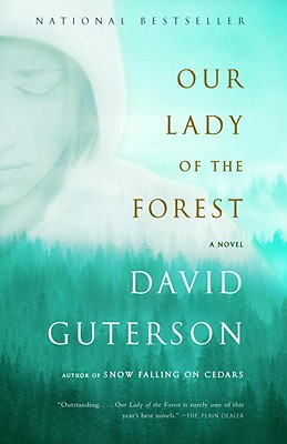 Our Lady of the Forest - Guterson, David