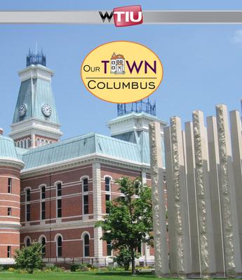 Our Town: Columbus - WTIU