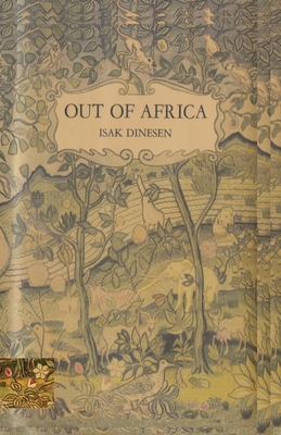 Out of Africa - Dinesen, Isak, and Sloan, Sam (Introduction by)