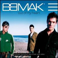 Out of My Heart - BBMak