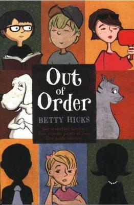 Out of Order - Hicks, Betty