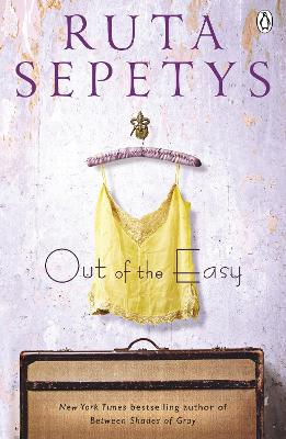 Out of the Easy - Sepetys, Ruta