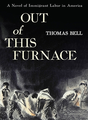 Out of This Furnace - Bell, Thomas