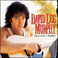 Out With a Bang - David Lee Murphy