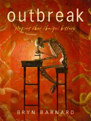 Outbreak: Plagues That Changed History -