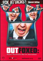 Outfoxed: Rupert Murdoch's War on Journalism - Robert Greenwald