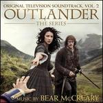 Outlander, The Series: Original Television Soundtrack, Vol. 2
