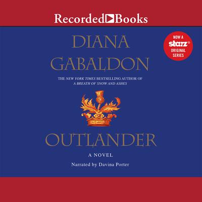 Outlander - Gabaldon, Diana, and Porter, Davina (Narrator)