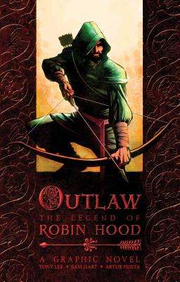Outlaw: The Legend of Robin Hood - Lee, Tony