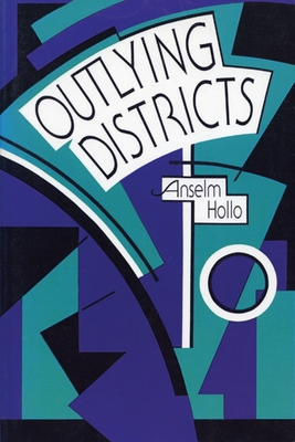 Outlying Districts - Hollo, Anselm