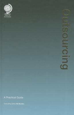 Outsourcing: A Practical Guide - Burden, Kit (Editor)