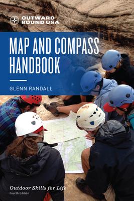 Outward Bound Map and Compass Handbook - Randall, Glenn