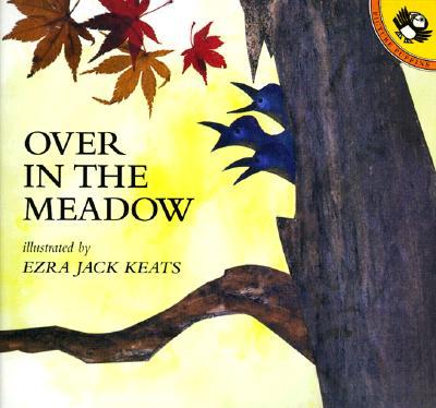 Over in the Meadow - Keats, Ezra Jack