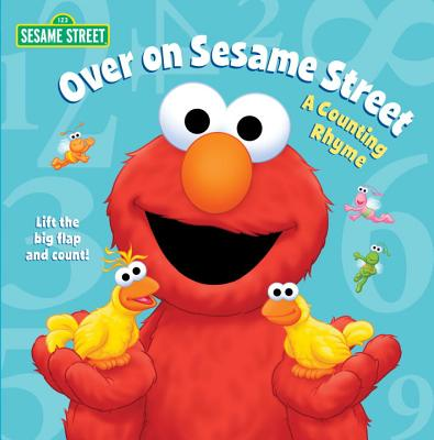 Over on Sesame Street: A Counting Rhyme - Kleinberg, Naomi