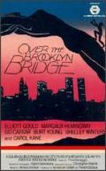 Over the Brooklyn Bridge - Menahem Golan