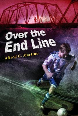 Over the End Line - Martino, Alfred C
