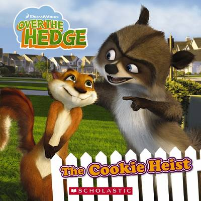 Over the Hedge: The Cookie Heist - Auerbach, Annie