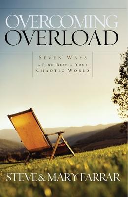 Overcoming Overload - Farrar, Steve