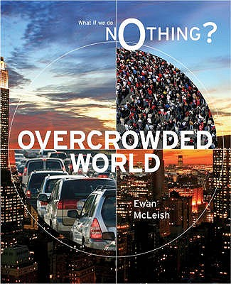 Overcrowded World - McLeish, Ewan