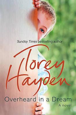 Overheard in a Dream - Hayden, Torey L.