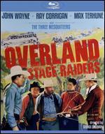 Overland Stage Raiders [Blu-ray]
