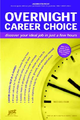 Overnight Career Choice: Discover Your Ideal Job in Just a Few Hours - Farr, Michael