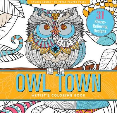 Owl Town Adult Coloring Book (31 Stress-Relieving Designs) - Peter Pauper Press, Inc (Creator)