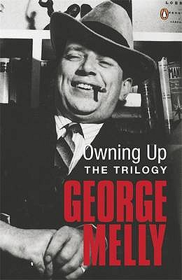 Owning Up: The Trilogy - Melly, George