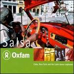 Oxfam Salsa: Cuba, New York and the Latin Dance Explosion