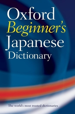 Oxford Beginner's Japanese Dictionary - Oxford Languages