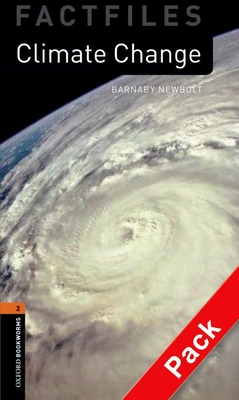 Oxford Bookworms Library Factfiles: Level 2:: Climate Change audio CD pack - Newbold, Barnaby